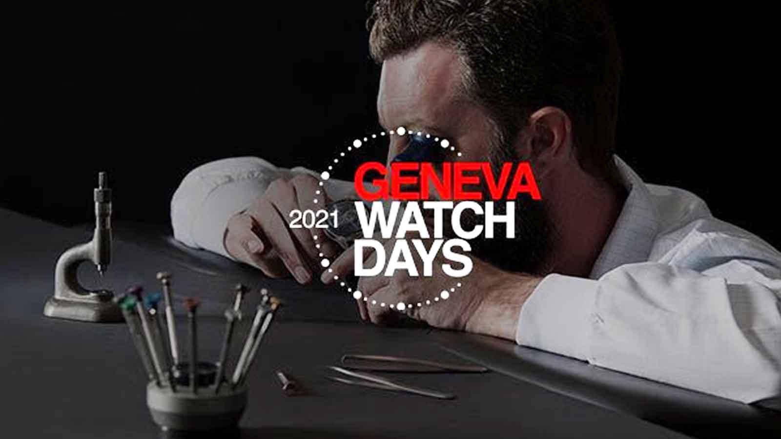 Những mẫu đồng hồ ấn tượng nhất xuất hiện tại Geneva Watch Days 2021